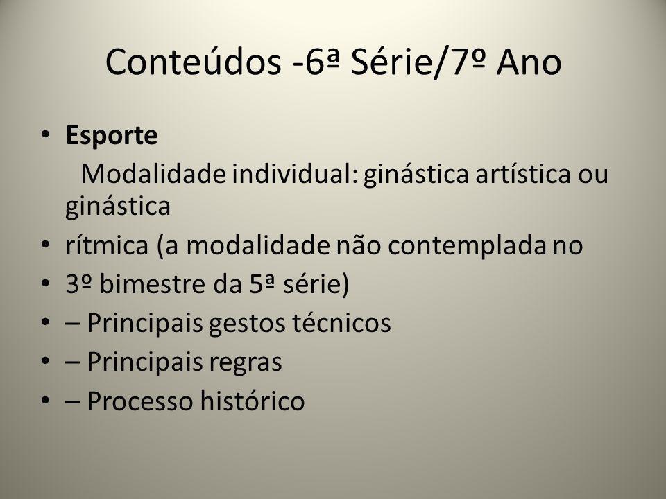 Conteúdos -6ª Série/7º Ano
