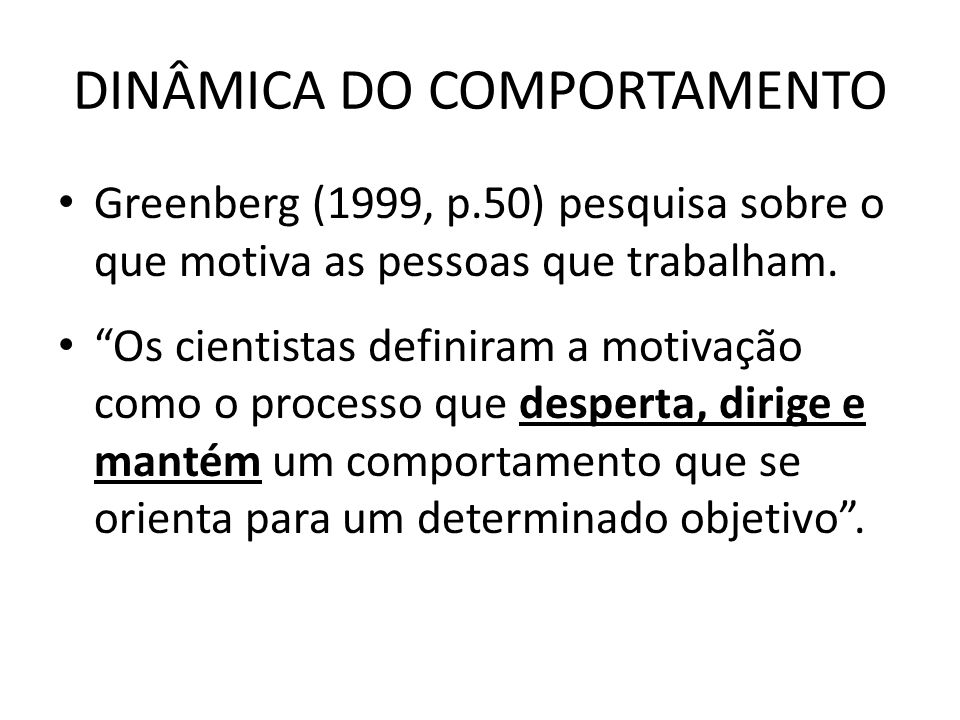DINÂMICA DO COMPORTAMENTO