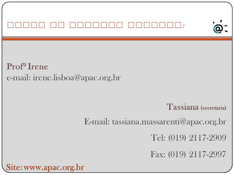 e-mail: irene.lisboa@apac.org.br