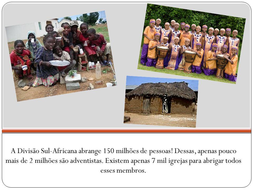 A Divisão Sul-Africana abrange 150 milhões de pessoas