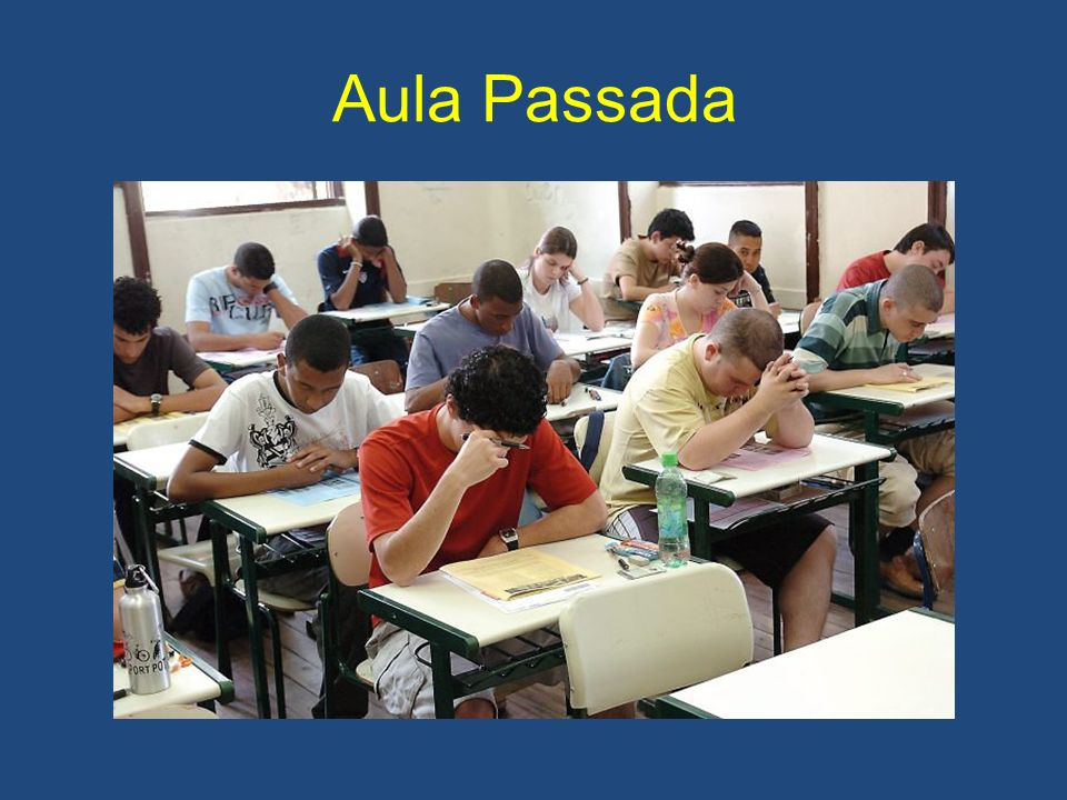Aula Passada