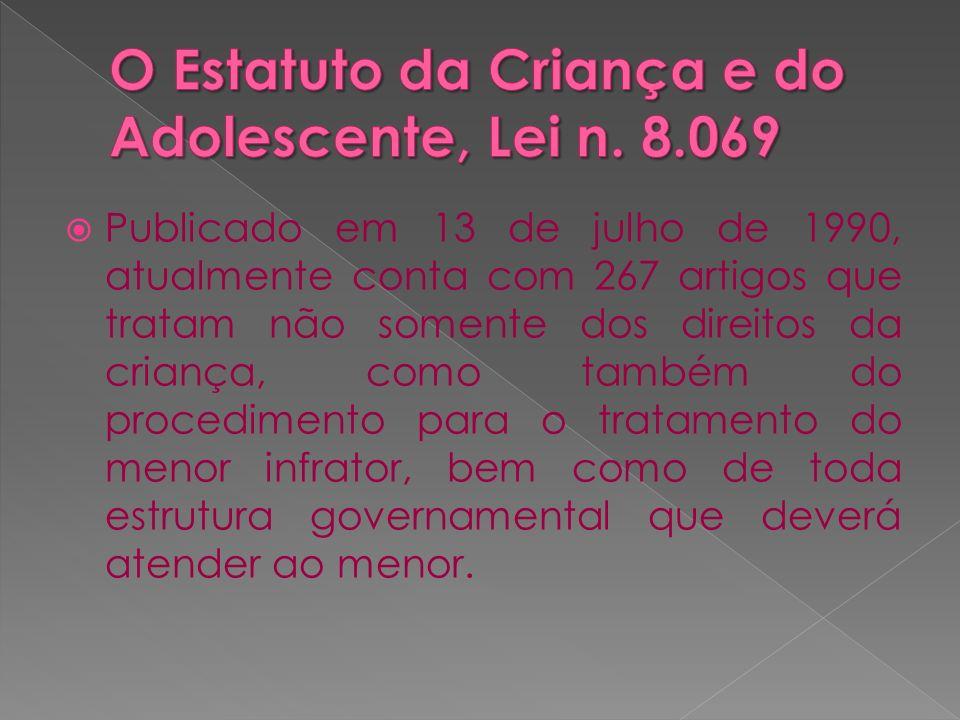 O Estatuto da Criança e do Adolescente, Lei n. 8.069