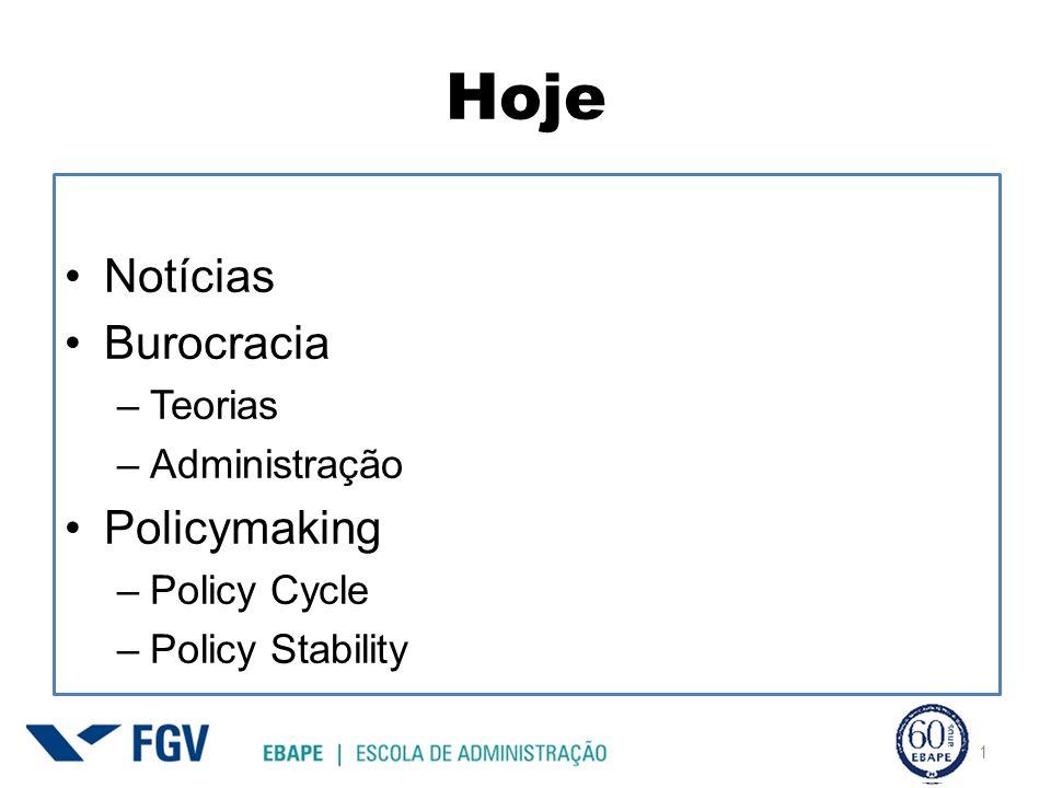 Hoje Notícias Burocracia Policymaking Teorias Administração