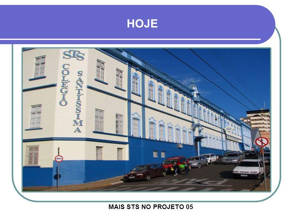HOJE MAIS STS NO PROJETO 05