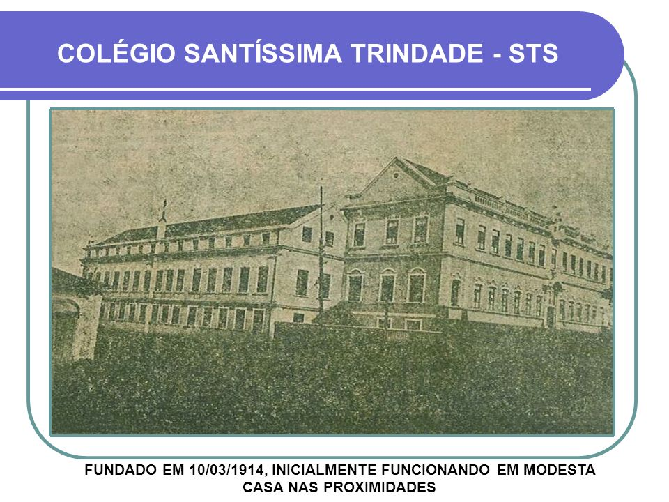 COLÉGIO SANTÍSSIMA TRINDADE - STS