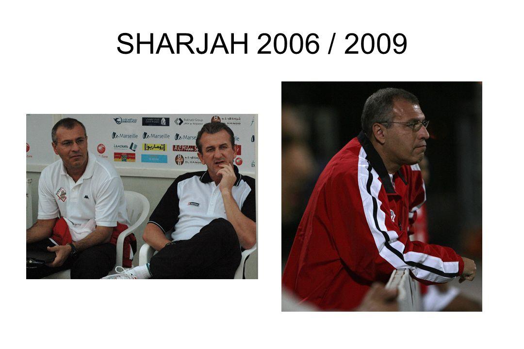 SHARJAH 2006 / 2009