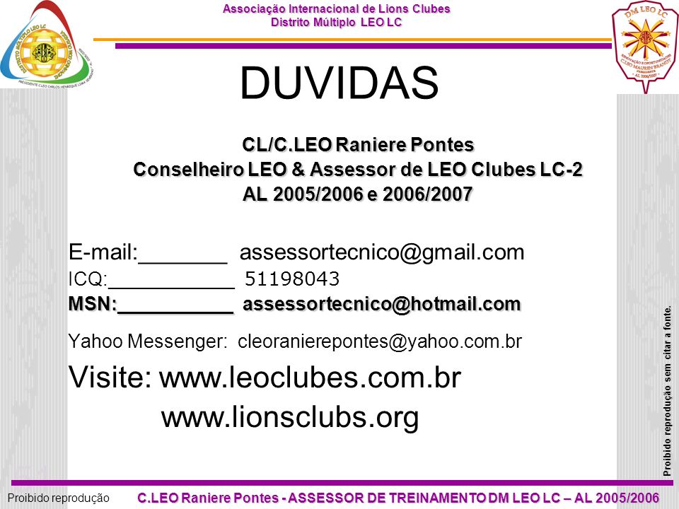 CL/C.LEO Raniere Pontes Conselheiro LEO & Assessor de LEO Clubes LC-2