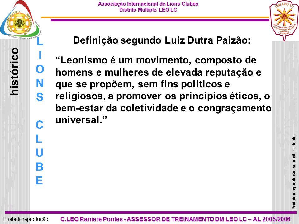 LIONS histórico CLUBE Definição segundo Luiz Dutra Paizão: