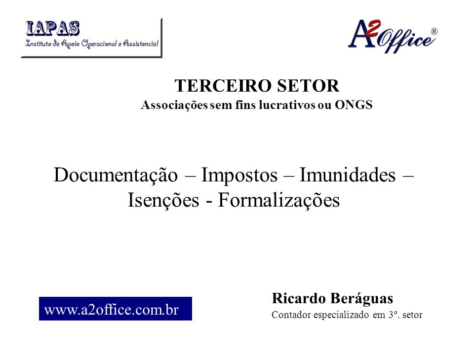 TERCEIRO SETOR Associações sem fins lucrativos ou ONGS