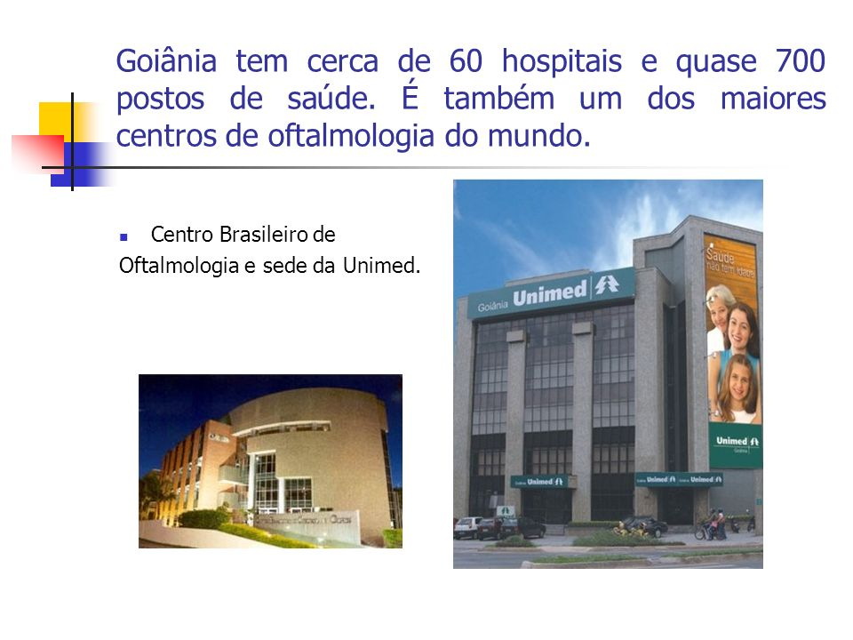 Goiânia tem cerca de 60 hospitais e quase 700 postos de saúde