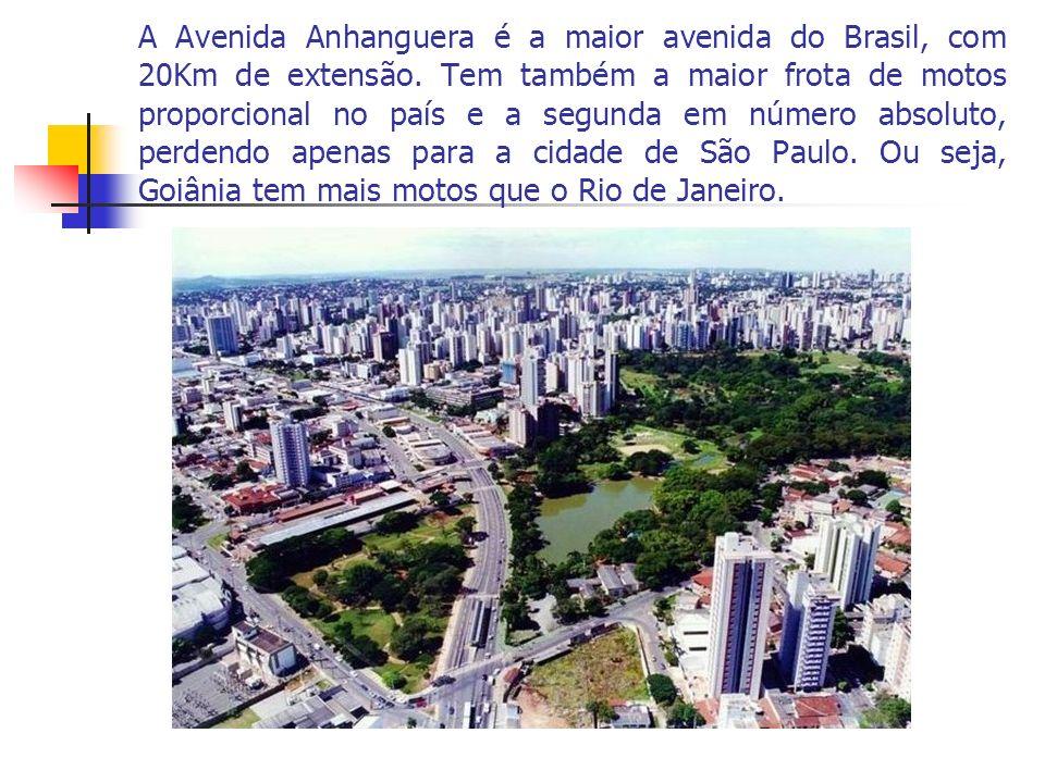 A Avenida Anhanguera é a maior avenida do Brasil, com 20Km de extensão