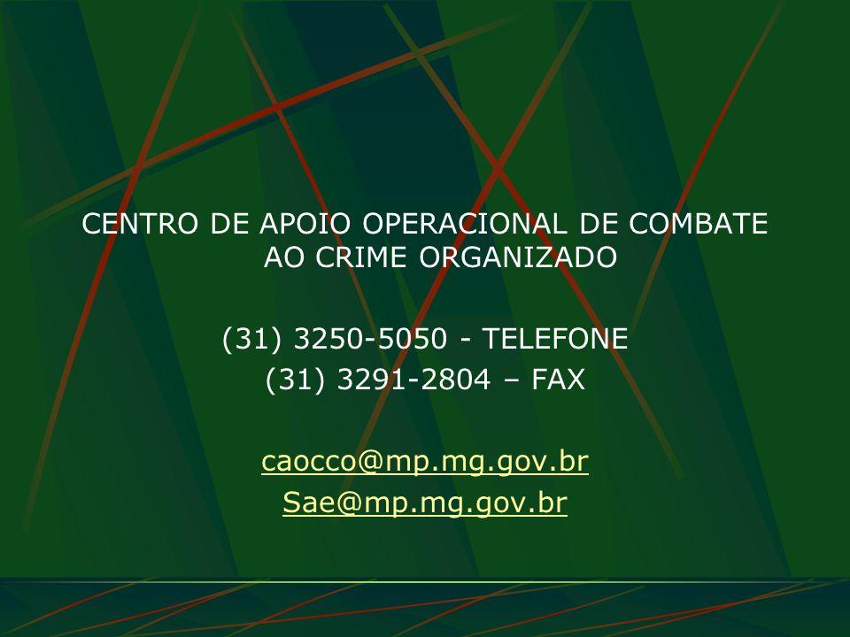 CENTRO DE APOIO OPERACIONAL DE COMBATE AO CRIME ORGANIZADO
