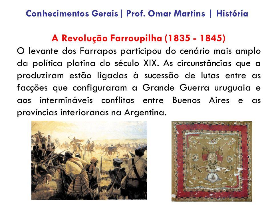 A Revolução Farroupilha (1835 - 1845)