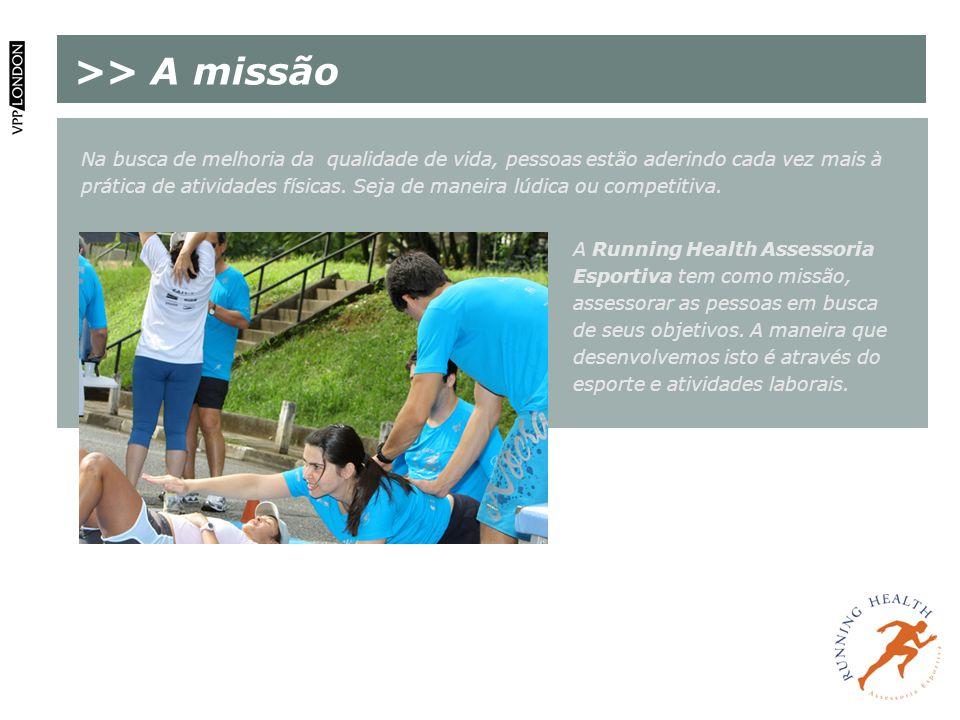 >> A missão