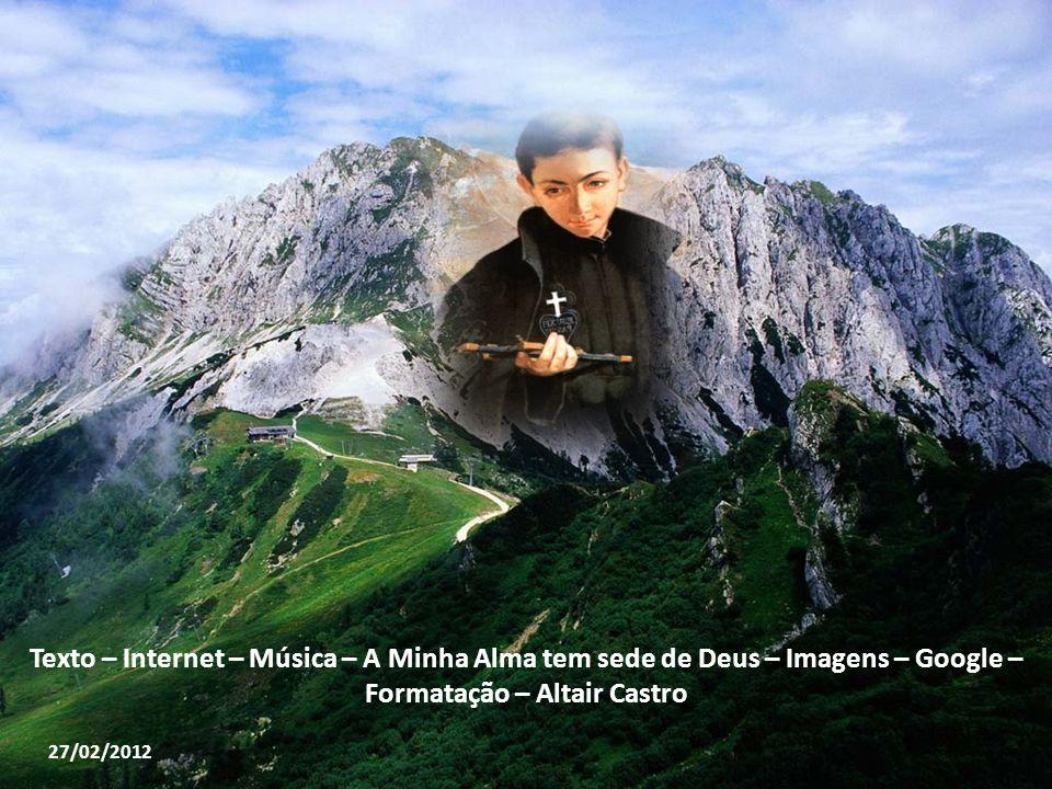 Texto – Internet – Música – A Minha Alma tem sede de Deus – Imagens – Google – Formatação – Altair Castro