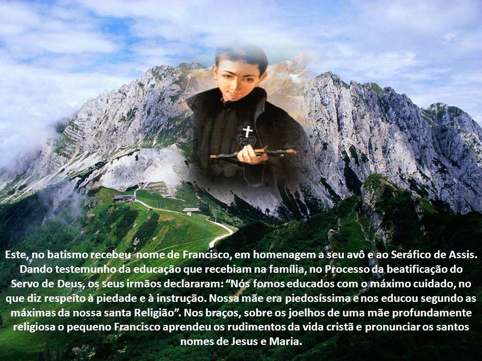 Este, no batismo recebeu nome de Francisco, em homenagem a seu avô e ao Seráfico de Assis.