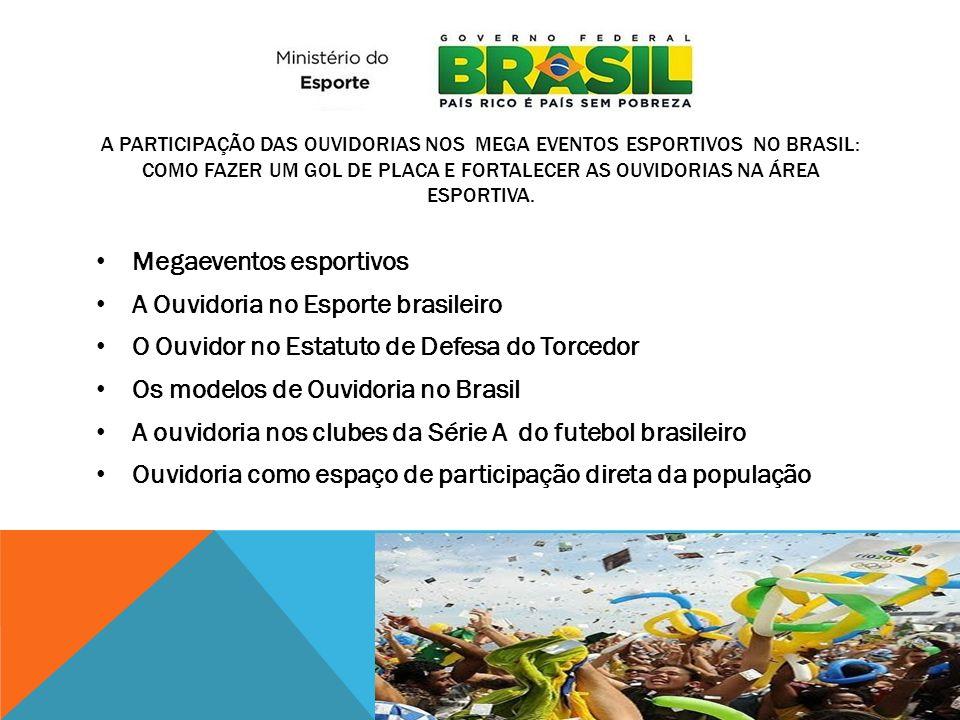 Megaeventos esportivos A Ouvidoria no Esporte brasileiro