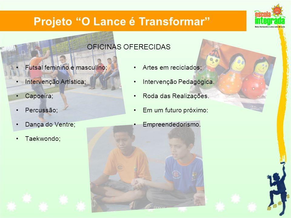 Projeto O Lance é Transformar