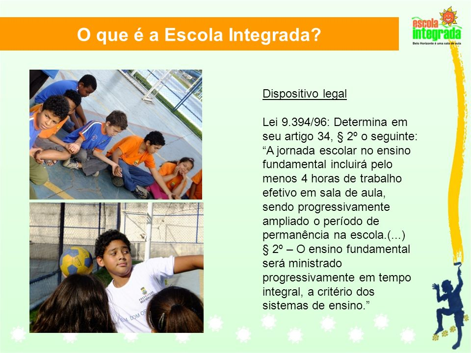 O que é a Escola Integrada