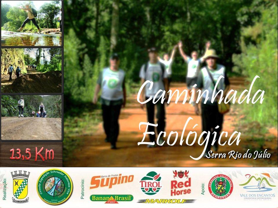 13,5 Km Caminhada Ecológica Serra Rio do Júlio
