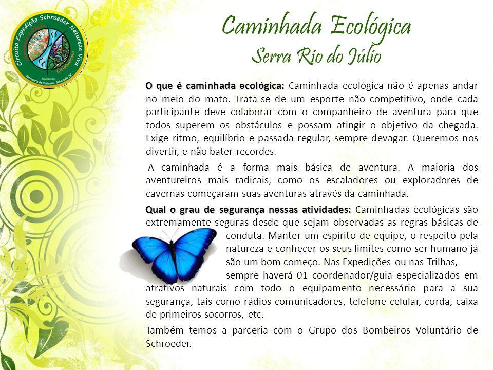 Caminhada Ecológica Serra Rio do Júlio