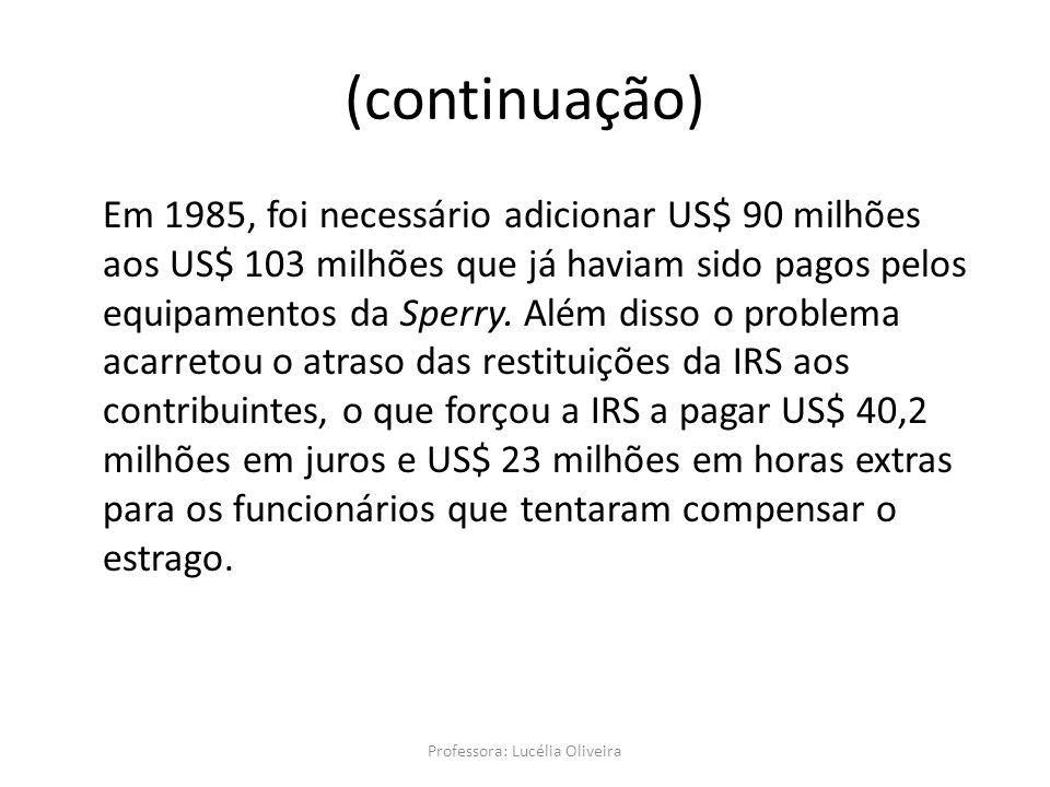 Professora: Lucélia Oliveira