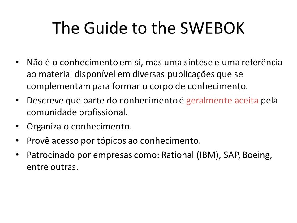 The Guide to the SWEBOK