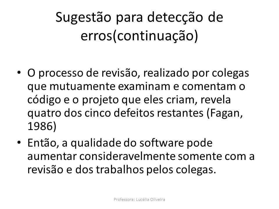 Sugestão para detecção de erros(continuação)