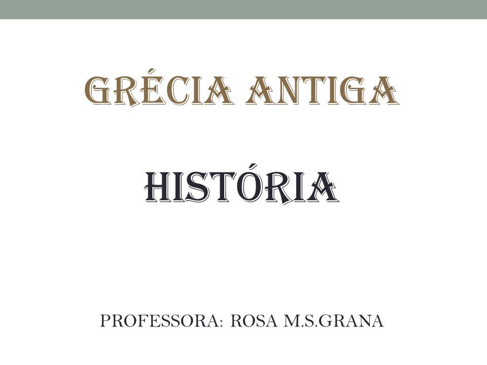 PROFESSORA: ROSA M.S.GRANA