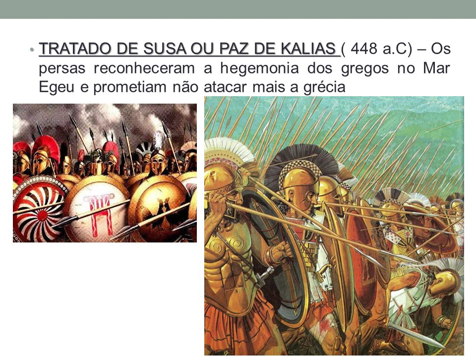 TRATADO DE SUSA OU PAZ DE KALIAS ( 448 a