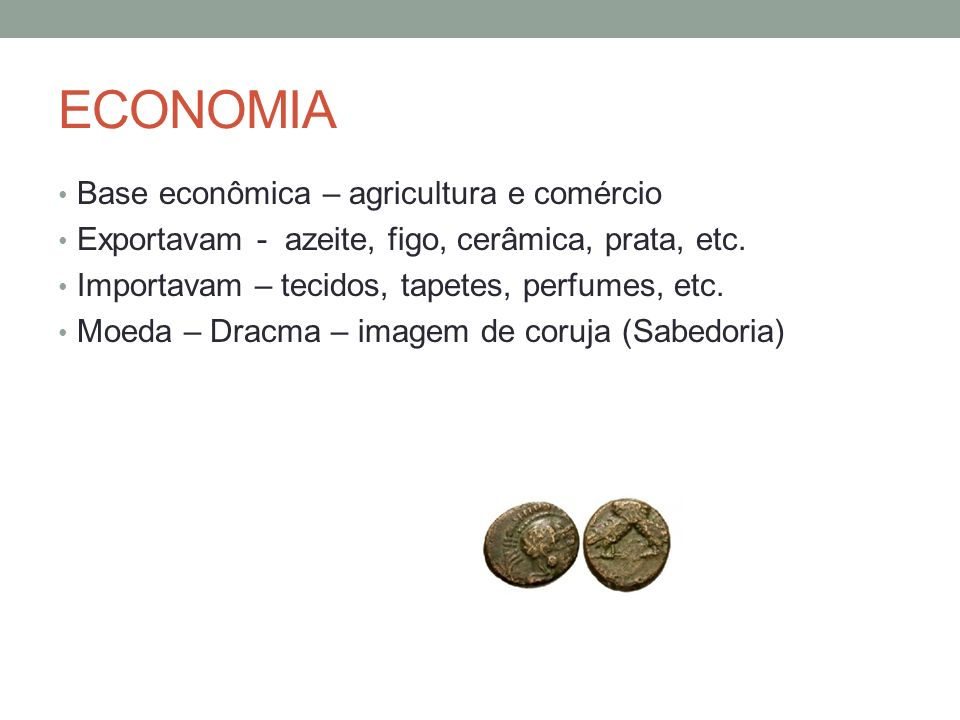 ECONOMIA Base econômica – agricultura e comércio