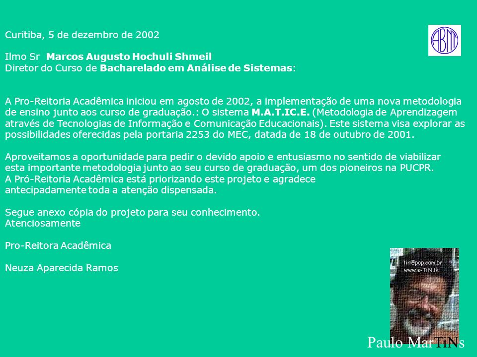 Curitiba, 5 de dezembro de 2002 Ilmo Sr Marcos Augusto Hochuli Shmeil