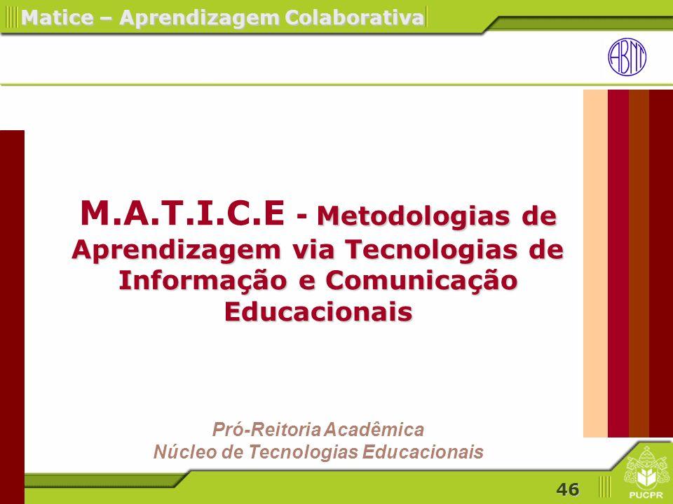 Pró-Reitoria Acadêmica Núcleo de Tecnologias Educacionais
