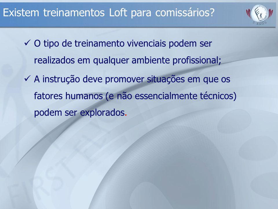 Existem treinamentos Loft para comissários