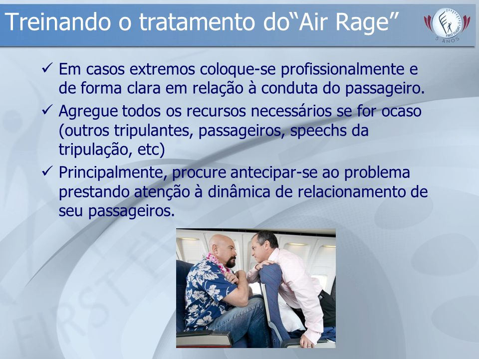 Treinando o tratamento do Air Rage