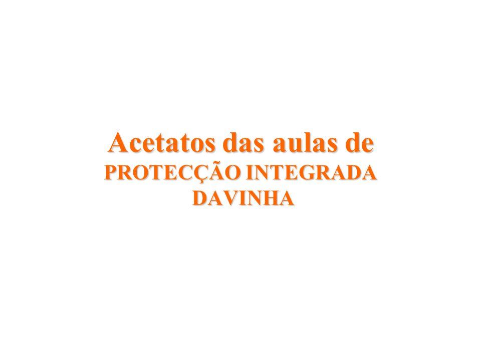 Acetatos das aulas de PROTECÇÃO INTEGRADA DAVINHA