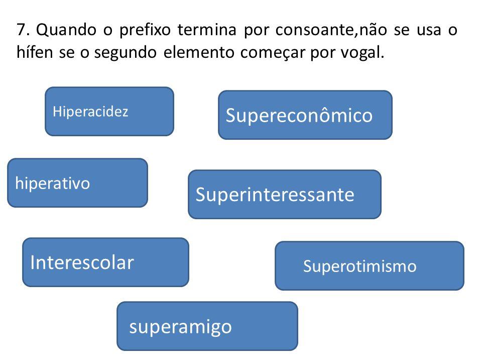 Supereconômico Superinteressante Interescolar superamigo
