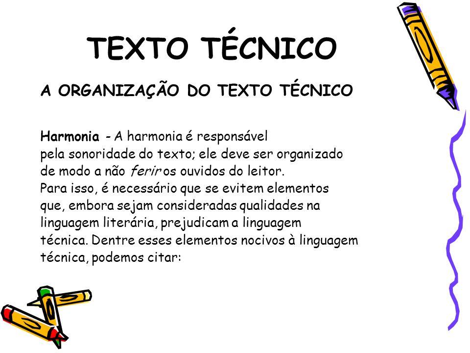 TEXTO TÉCNICO A ORGANIZAÇÃO DO TEXTO TÉCNICO