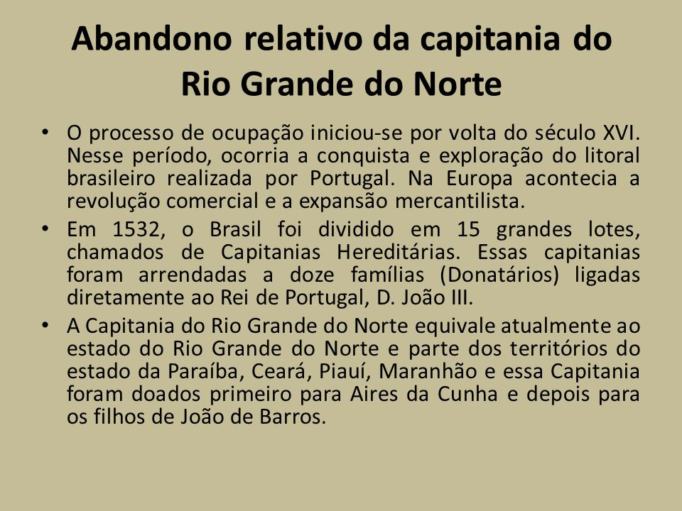 Abandono relativo da capitania do Rio Grande do Norte