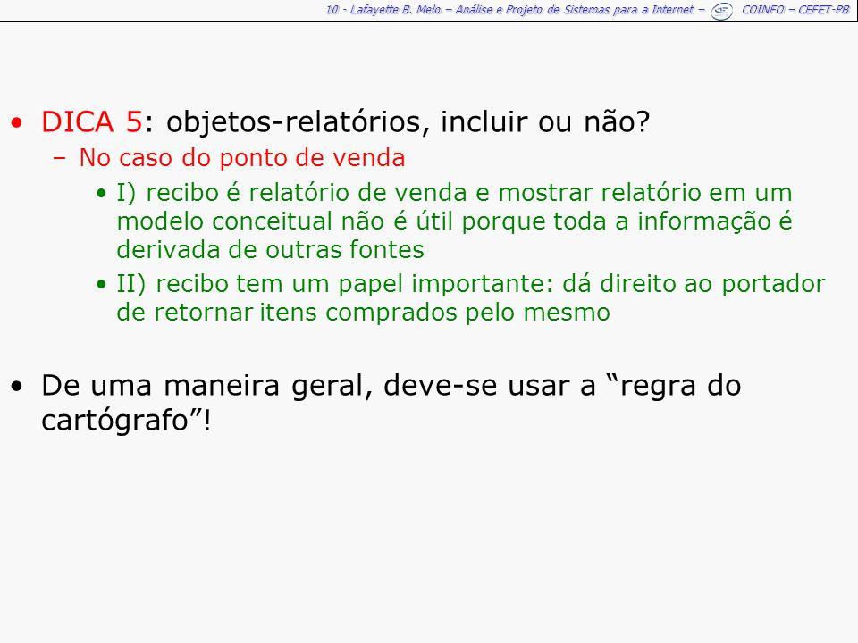 DICA 5: objetos-relatórios, incluir ou não