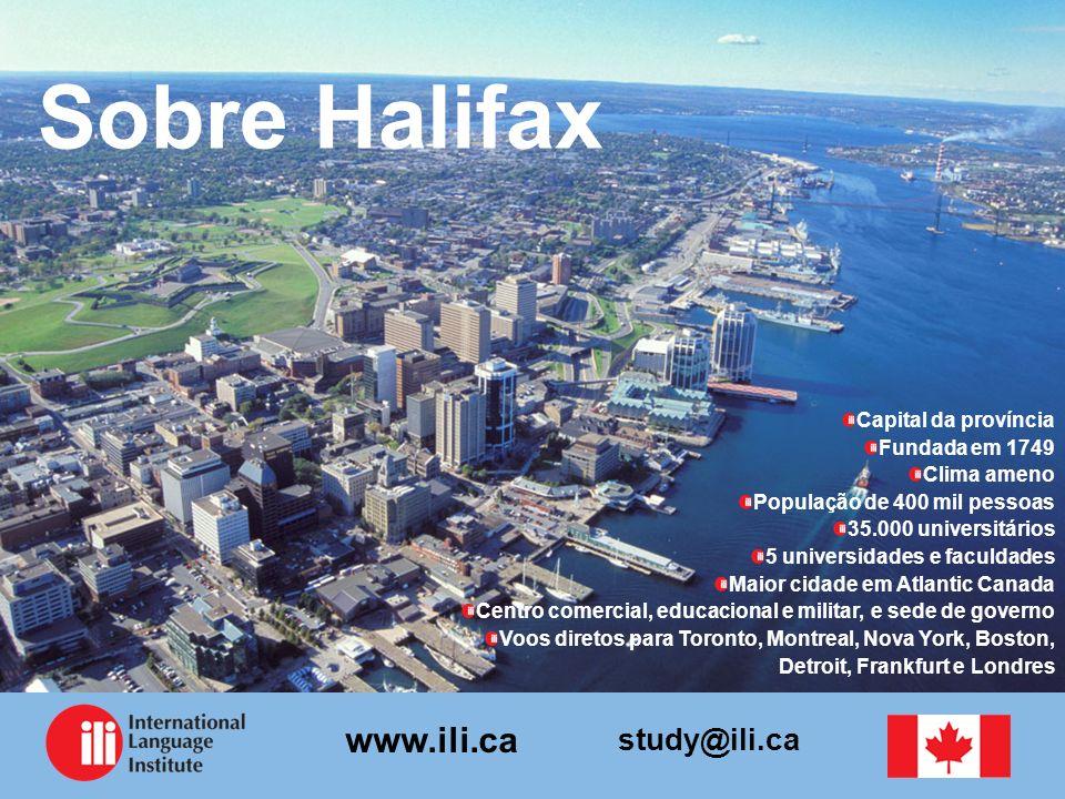 Sobre Halifax Capital da província Fundada em 1749 Clima ameno