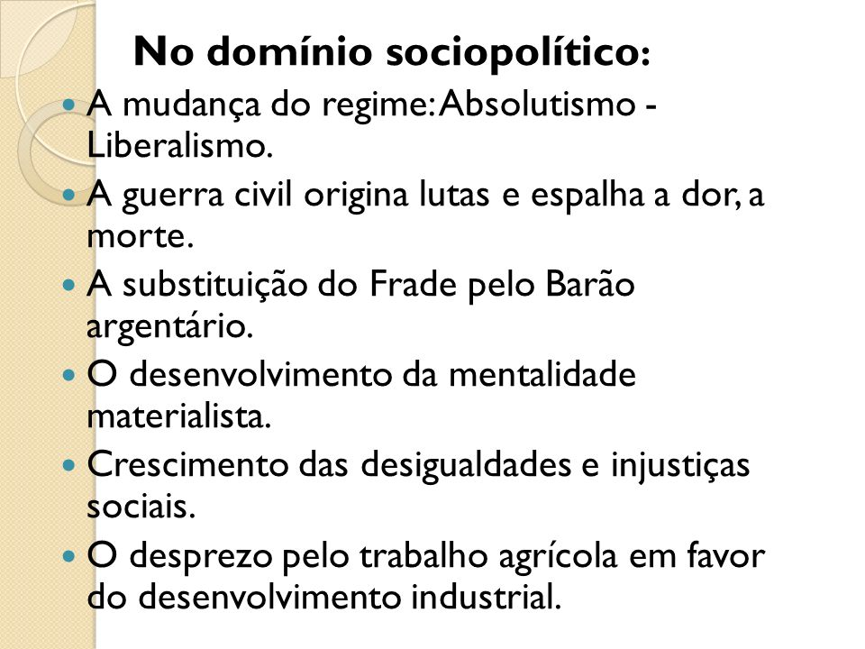 No domínio sociopolítico: