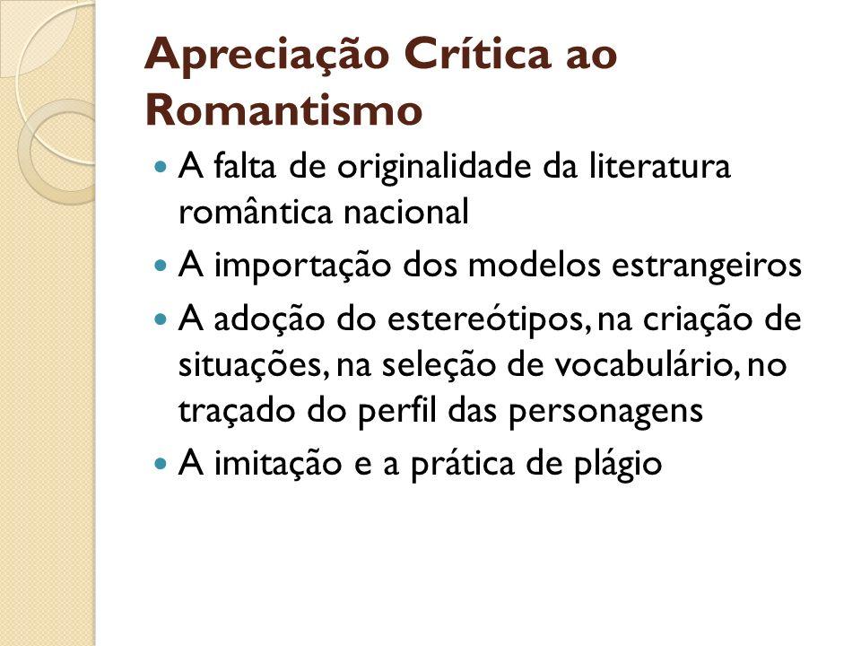 Apreciação Crítica ao Romantismo