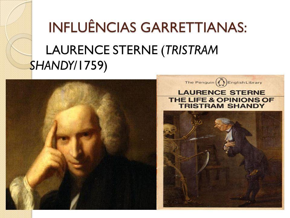 INFLUÊNCIAS GARRETTIANAS: