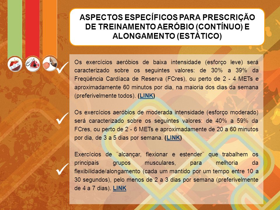 ASPECTOS ESPECÍFICOS PARA PRESCRIÇÃO DE TREINAMENTO AERÓBIO (CONTÍNUO) E ALONGAMENTO (ESTÁTICO)