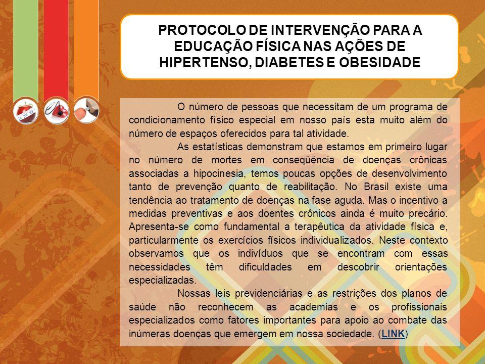 PROTOCOLO DE INTERVENÇÃO PARA A EDUCAÇÃO FÍSICA NAS AÇÕES DE HIPERTENSO, DIABETES E OBESIDADE