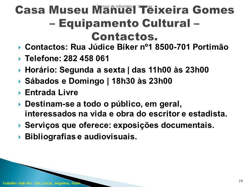 Casa Museu Manuel Teixeira Gomes – Equipamento Cultural – Contactos.