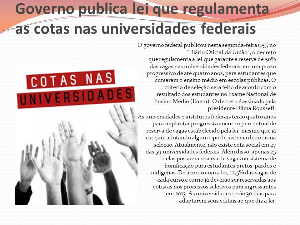 Governo publica lei que regulamenta as cotas nas universidades federais