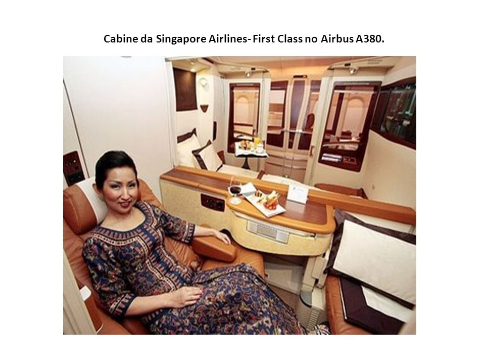 Cabine da Singapore Airlines- First Class no Airbus A380.
