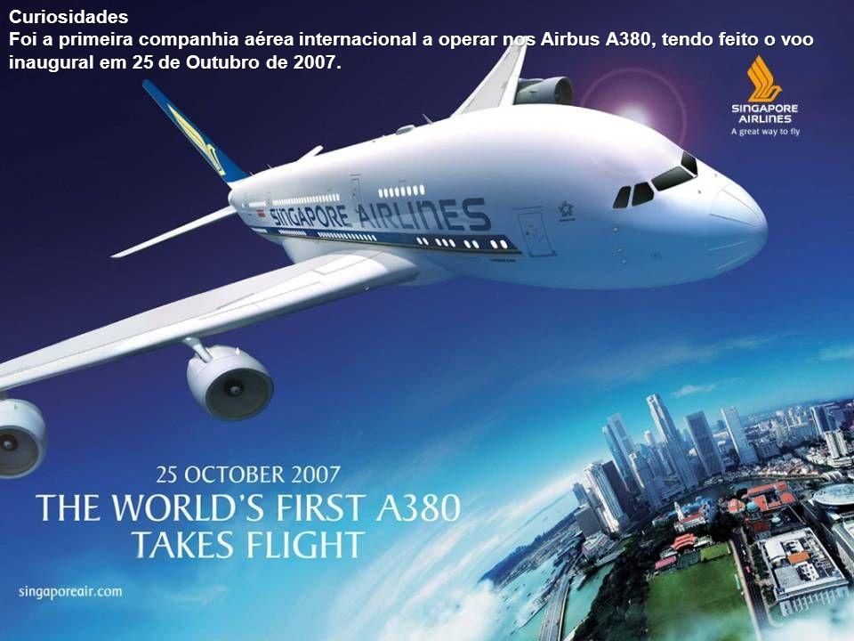 Curiosidades Foi a primeira companhia aérea internacional a operar nos Airbus A380, tendo feito o voo inaugural em 25 de Outubro de 2007.
